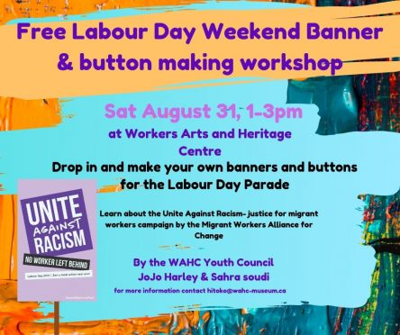 Labour Day Banner & button making workshop