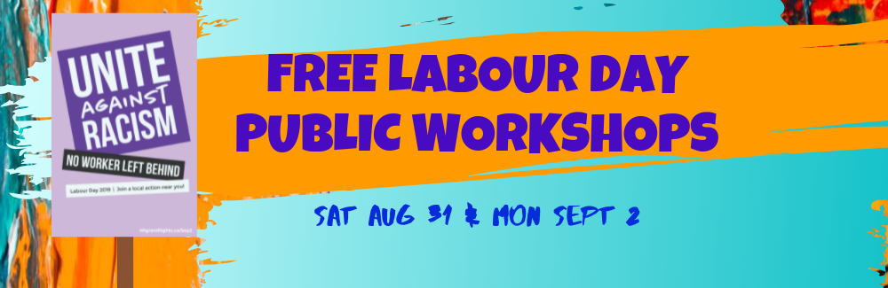 Advertisement for Workers Arts & Heritage Centre's 2019 Labour Day workshops