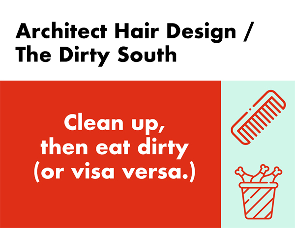 Architect Hair Design / The Dirty South silent auction package