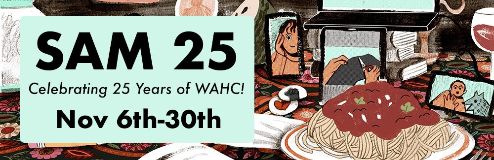 SAM 25 - Celebrating 25 years of WAHC!