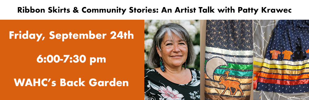Patty Krawec artist talk in WAHC's backyard on September 24th from 6:00-7:30 pm